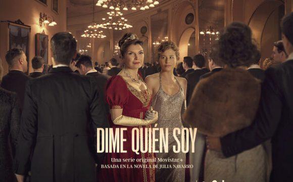 Movistar+ pone fecha de estreno a la serie original Dime Quien Soy