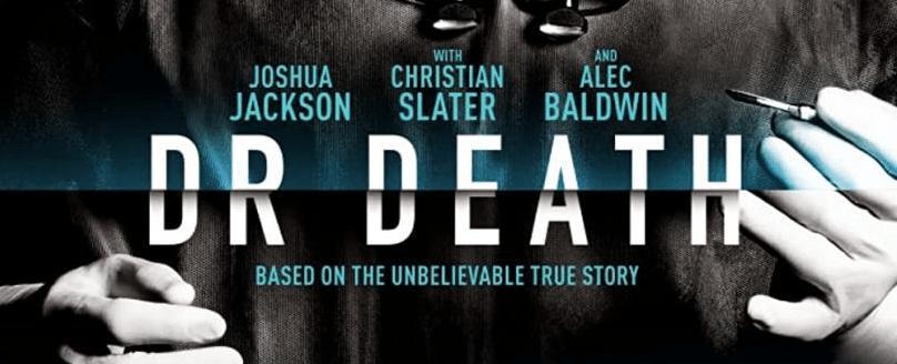 La serie de Dr. Death llega este fin de semana a Starzplay
